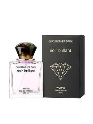 Парфумована вода Noir Brillant (100 мл) | 5735490